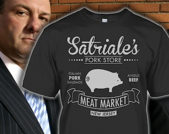 The Sopranos Tee - Satriale's Pork Tee - Ultimate Sopranos Shirt for Fans - Tony Soprano Shirt - Satriale's Pork Hoodie - Up to 5XL!