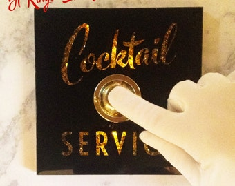COCKTAIL SERVICE  Ringing & Light Up Sign with Button