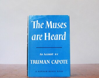 "Vintage Truman Capote First Edition Book ""The Muses are Heard"" Hardback / Hardcover"