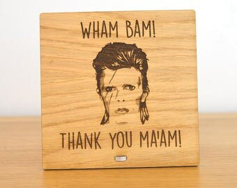 Wham Bam Thank You Ma'am David Bowie Plaque Gift Sign For Mum On Mothers Day