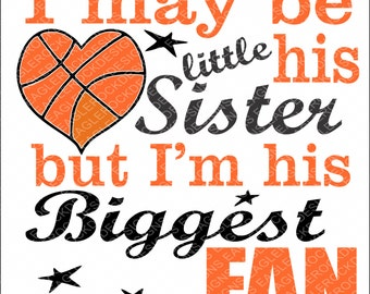 Little Sister| Biggest Fan| SVG| DXF| EPS| Cut File| Basketball| Sister| Basketball Heart| Silhouette| Cricut| Instant Download