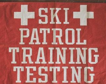Vintage Ski Patrol Banner, cabin decor, Ski Lodge