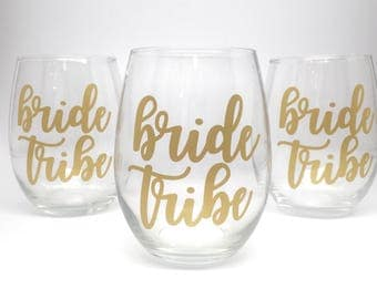 Bride Tribe Wine Glass // Wedding // Bachelorette