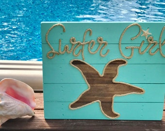 "Handmade ""Surfer Girl"" with Starfish with Rope Beach Pallet Art Coastal Decor Rope Art Pallet Art"