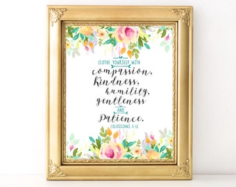 Clothe Yourself In Compassion Quote / Inspirational Print / Scripture / Wall Art / Encouraging Quote / Bible Verse / Colossians 3:12