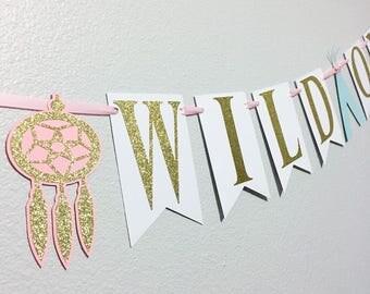 Wild one | Wild one banner | Wild one decor | Boho Chic | Bohemian chic | Wild one party | First birthday