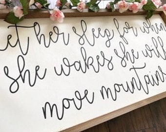 Let Her Sleep - Let Her Sleep Sign - Nursery Decor - Shabby Chic Nursery - Vintage Nursery Decor - She Will Move Mountains Sign - Baby Showe