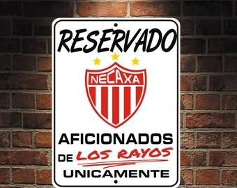 Reservado Aficionados de Los Rayos Futbol Mexico Necaxa  9 x 12 Predrilled Aluminum Sign  U.S.A Free Shipping