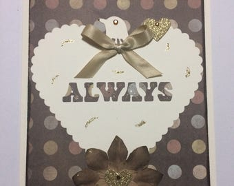 Handmade 'Always' card in brown tones with hearts,  bird and flower