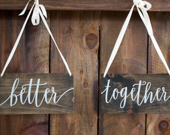 Hanging Chair Signs - Calligraphy Chair Signs - Wooden Chair Signs - Better Together Signs for Wedding Chairs - Better Together Chair Signs