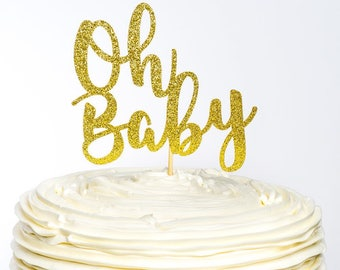 Oh Baby Cake Topper, Oh Baby Topper, Baby Shower Cake Topper, Glitter Cake Topper, Baby Cake Topper, Gender Reveal Cake Topper, Baby Shower