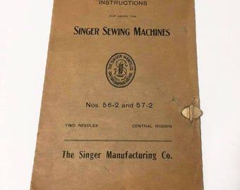 Singer Sewing Machines Nos. 56-2 & 57-2 Manual