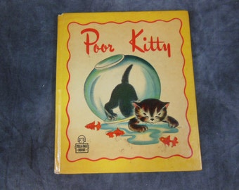 Poor Kitty, Tell-a-Tale Book 1945 Childrens Reading Book, Whitman Publishing