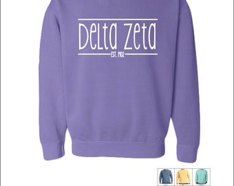 Delta Zeta // D Z // Sorority Comfort Color (Skinny Latte)  Sweatshirt // Choose Your Color