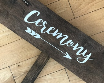 "Wedding Directional Signs ""Ceremony"""