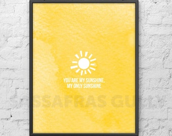 "You Are My Sunshine 8x10"" Digital Download Wall Art"