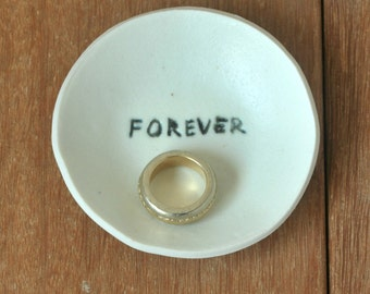 Ceramic Wedding Ring Dish, Porcelain Ring Holder, FOREVER Porcelain Ring Dish, Ring bearer, Jewel Dish, Engagement gift, Wedding Gift