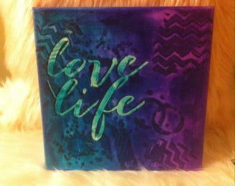 Love life mixed media canvas
