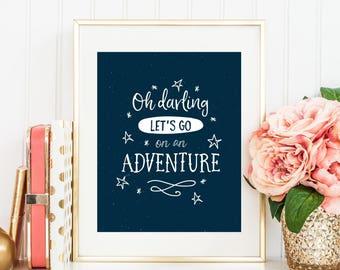 Adventure Print, Nursery Decor, Quote Print, Wall Print, Printable, Quote Postcard, Nursery Print, Printable Art, Nursery Art, Baby Print