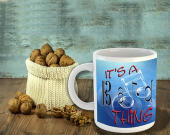 It's a Band Thing Coffee Mug