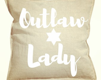 Outlaw Lady | Pillow Case (Rustic, Ranch, Decor, Home, Rodeo, Cowboy, Vintage, Rustic, Cowgirl, Bedroom, Living, Gift, Texas)