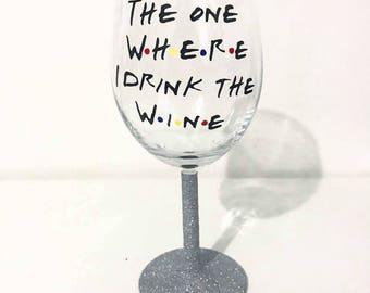 Friends TV Show Inspired Glitter Wine Glass