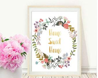 Home Sweet Home, Printable Art, Typography Print, Floral Wreath, Modern Wall Print, Housewarming Gift, Digital Download, Wall  decor