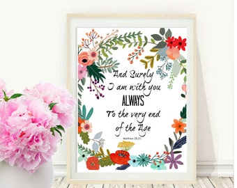 And Surely I am With You Always, Bible Verse, Printable Art, Inspirational Print, Typography, Scripture Quote, Instant Download