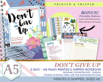 3 days Regional Convention 2017 Notebook + Digital Stickers - PRINT & SHIPPED - Don't Give Up - 126 pages - English