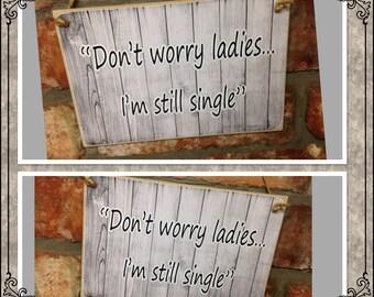 WEDDING - Ref:0002 Don't worry ladies I'm still single