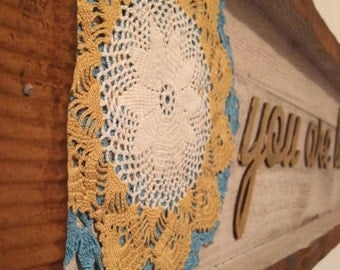 Doily Art Sign // You Are Loved  // Rusty Tin & Wood // Rustic Nursery