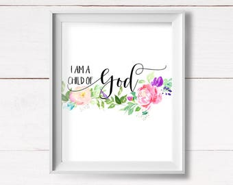 Christian Nursery Printable, I am a child of God, Shabby Nursery Wall Art, Inspirational Christian Art, Baptism Gift, Instant Download