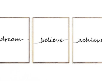 Wall Art Print, Dream Believe Achieve Printable Art, Instant Download, Printable Quote, Wedding, Printable Gift, Last Minute Gift, Nursery
