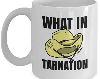 What in Tarnation Meme Mug! Wot N Tarnation Cowboy Hat and Coffee Funny Memes Cup