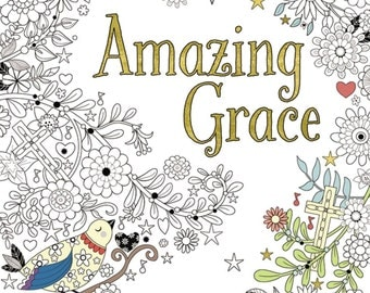 Amazing Grace Coloring Book - Adult Coloring Books