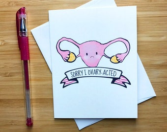 """Sorry Card, Funny Greeting Card, Puns, Pun Cards, Greeting Card Puns, Sorry Greeting Card, Greeting Cards, Vagina  - """"Sorry I Ovary-acted"""""""