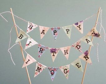 Personalised Ditsy Floral Vintage 'happy birthday' fabric cake topper bunting.