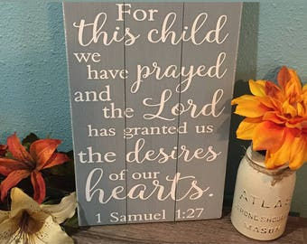For this child we have prayed • Gray Nursery Sign • Kids Bible Verse Plaque • Baby Shower Gift • Gender Neutral Nursery • Grey Shabby Chic