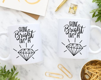 Shine Bright Like A Diamond SVG file - Inspirational SVG file - Silhouette - Circuit Explore - png file - jpeg file - pdf file