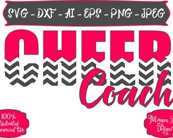Cheer Coach SVG - Cheer SVG - Chevron SVG - Cheerleader svg - Sports Coach svg - Files for Silhouette Studio/Cricut Design Space