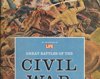 Rare Vintage Book: Great Battles of the Civil War by Life, 1963 Published by Time Life Incorporated, NY (DISCOUNT)