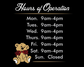 Store hours decals, Hours of operation decals, Business Hours signs