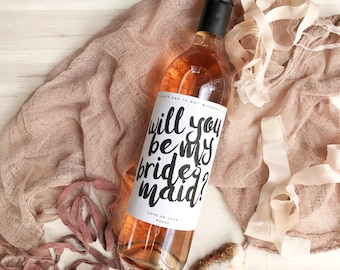 Qty 4 - Will You Be My Bridesmaid Custom Wine Labels - Bridesmaid Gift, Maid of Honor Gift, Bridesmaid Wine Label, Maid of Honor Wine Label