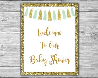 Mint and Gold - Baby Shower - Welcome - Sign - Printable - INSTANT DOWNLOAD - Mint - Gold - Tassels - Welcome To Our Baby Shower - 033