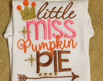 Little Miss Pumpkin Pie Shirt -Pumpkin Onesie - Pumpkin Shirt - Fall Shirt - Children Apparel
