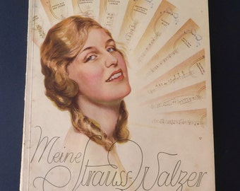 "Antique musical score for Strauss waltz ""Meine Strauss Walzer"", Germany ca. 1930"