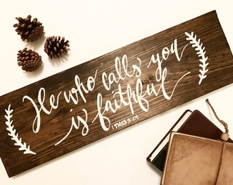 He Who Calls You Wood Calligraphy Sign