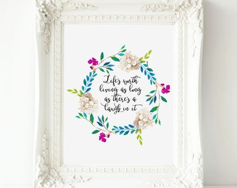 Life's worth living  Anne of Green Gables Quote Art  Anne Shirley Quote, Book Lover printable Gift Literature Quote LM Montgomery Quote
