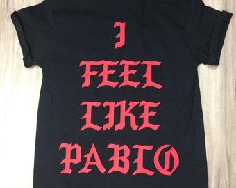 I Feel like Pablo Shirt .the real life of pablo,ultra light beam,saint pablo tour-kanye west shirt,pablo shirt (Red-Print)