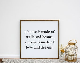 A House Is Made 0f Walls and Beams A Home Is Made of Love and Dreams Wooden Sign | Framed Wood Sign | Wedding Gift | Gift for Her